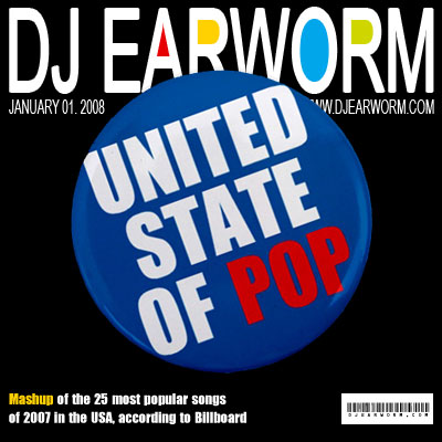 DJ Earworm - United State of Pop 2008 (Viva La Pop) - Mashup Compilation